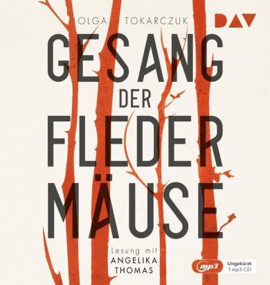 Olga Tokarczuk: Gesang der Fledermäuse, 1 Audio-CD, MP3