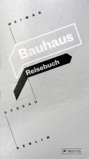 Ingolf Kern, Susanne Knorr, Christian Welzbacher: Bauhaus Reisebuch