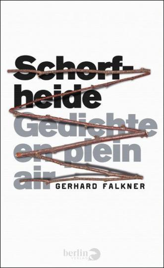Gerhard Falkner: Schorfheide