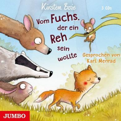 Kirsten Boie: Vom Fuchs, der ein Reh sein wollte, 3 Audio-CDs