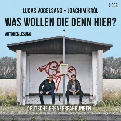Joachim Król, Lucas Vogelsang: Was wollen die denn hier?, 6 Audio-CDs