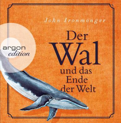 John Ironmonger: Der Wal und das Ende der Welt, 7 Audio-CDs