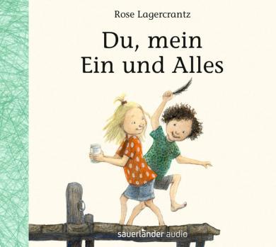 Rose Lagercrantz: Du, mein Ein und Alles, 1 Audio-CD