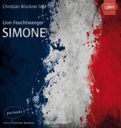 Lion Feuchtwanger: Simone, 1 MP3-CD
