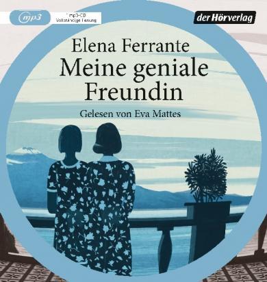 Elena Ferrante: Meine geniale Freundin, 1 MP3-CD