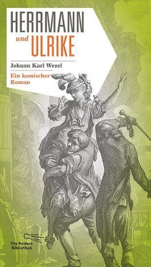 Johann K. Wezel: Herrmann und Ulrike