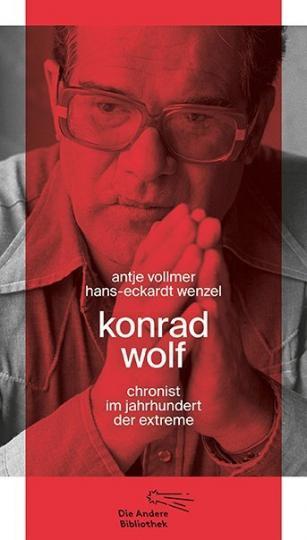 Antje Vollmer, Hans-Eckardt Wenzel: Konrad Wolf