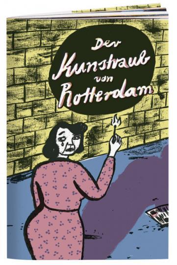 Kristin Foltan: Der Kunstraub von Rotterdam
