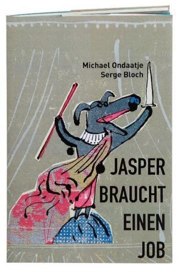 Michael Ondaatje, Bloch, Serge: Jasper braucht einen Job