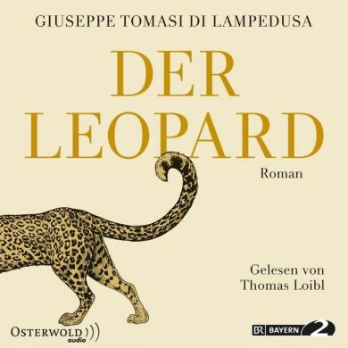Giuseppe Tomasi di Lampedusa: Der Leopard, 8 Audio-CDs