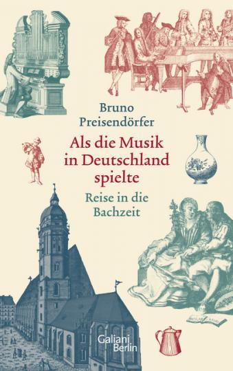 Bruno Preisendörfer: Als die Musik in Deutschland spielte