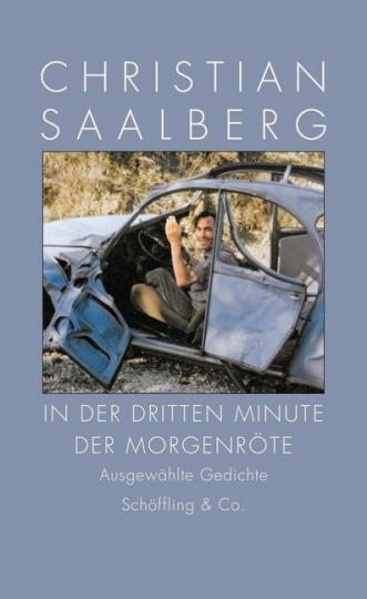 Christian Saalberg: In der dritten Minute der Morgenröte
