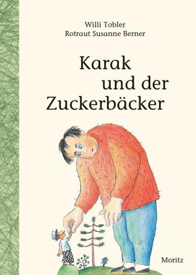 Willi Tobler, Berner, Rotraut Susanne: Karak und der Zuckerbäcker