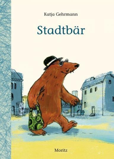 Katja Gehrmann: Stadtbär