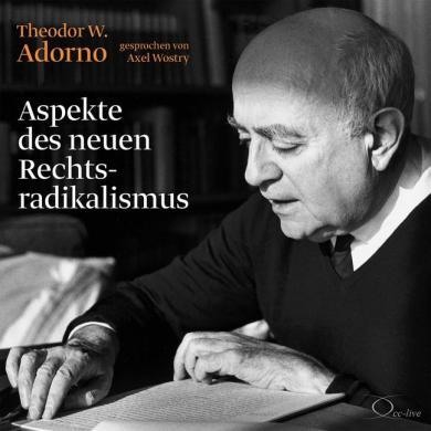Theodor W. Adorno: Aspekte des neuen Rechtsradikalismus, 2 Audio-CD