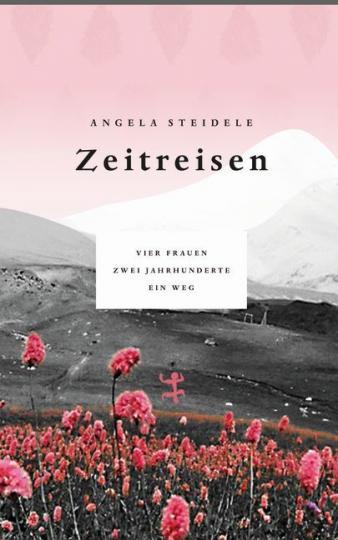 Angela Steidele: Zeitreisen
