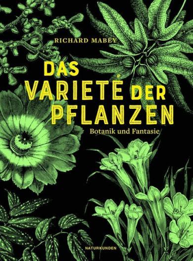 Richard Mabey: Das Varieté der Pflanzen
