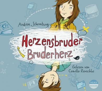 Andrea Schomburg: Herzensbruder, Bruderherz, 3 Audio-CDs