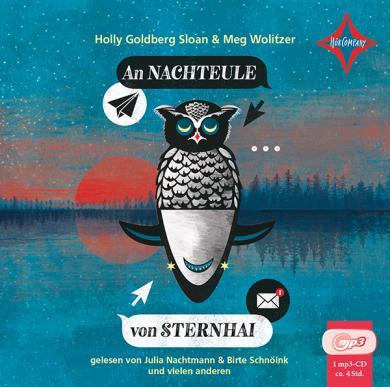 Holly Goldberg Sloan, Meg Wolitzer: An Nachteule von Sternhai, 1 MP3-CD