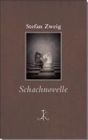 Stefan Zweig: Stefan Zweig: Schachnovelle