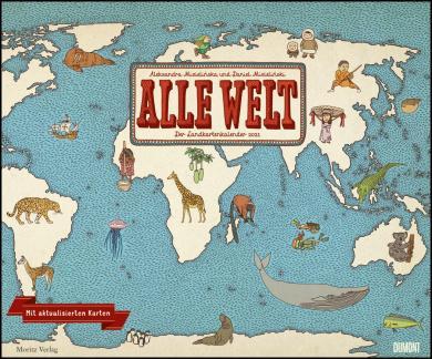 Aleksandra Mizielinska, Daniel Mizielinska: Alle Welt 2021 - Landkarten-Kalender von DUMONT- Kinder-Kalender - Querformat 58,4 x 48,5 cm