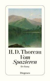 Henry David Thoreau: Vom Spazieren