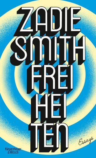 Zadie Smith: Freiheiten