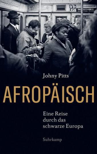 Johny Pitts: Afropäisch