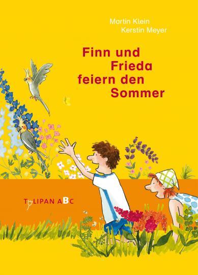 Martin Klein, Kerstin Meyer: Finn und Frieda feiern den Sommer