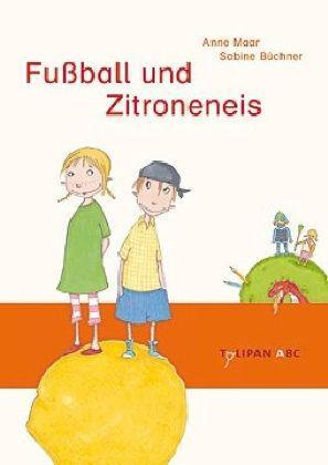 Anne Maar, Sabine Büchner: Fußball und Zitroneneis