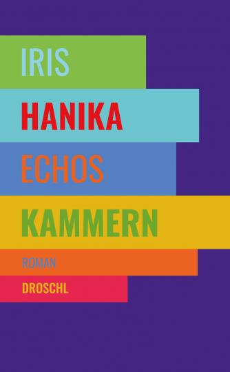 Iris Hanika: Echos Kammern