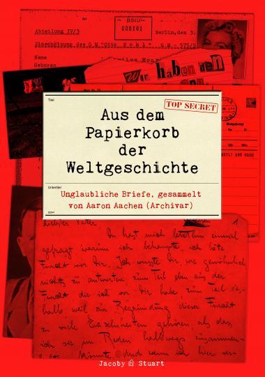 Aaron Aachen: Aus dem Papierkorb der Weltgeschichte