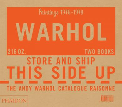 Neil Printz: The Andy Warhol Catalogue Raisonné: Paintings 1976–1978, Volume 5