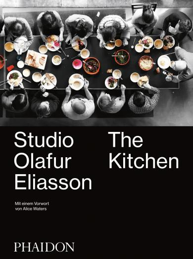 Studio Ólafur Elíasson: The Kitchen - Deutsche Ausgabe