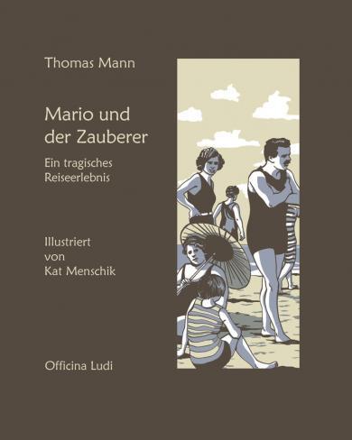 Thomas Mann, Menschik, Kat: Mario und der Zauberer