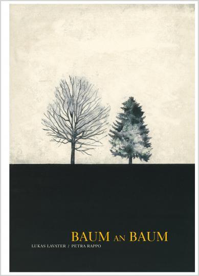 Petra Rappo, Lukas Lavater: Baum an Baum