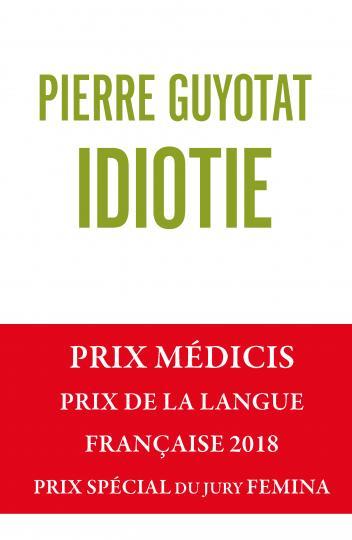 Pierre Guyotat: Idiotie