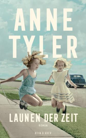 Anne Tyler: Launen der Zeit