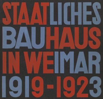 Lars Müller: Staatliches Bauhaus in Weimar 1919 - 1923 (State Bauhaus in Weimar 1919 - 1923)