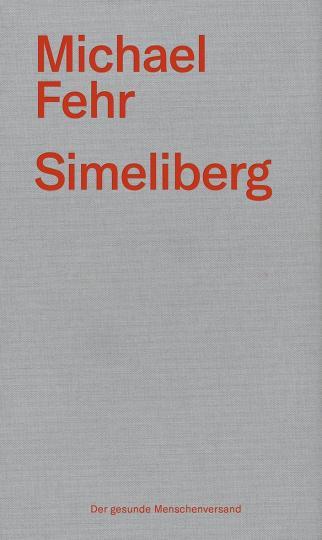 Michael Fehr: Simeliberg