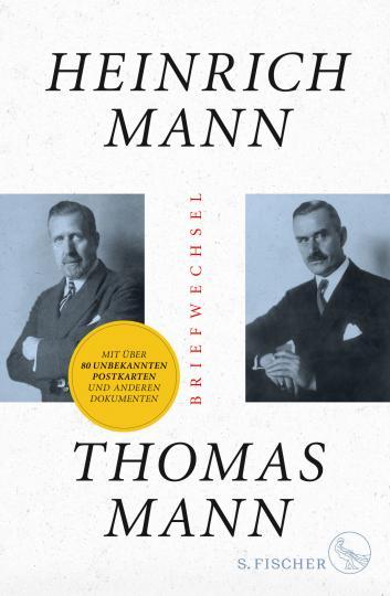 Heinrich Mann, Thomas Mann: Briefwechsel