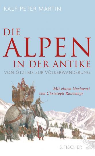 Ralf-Peter Märtin: Die Alpen in der Antike