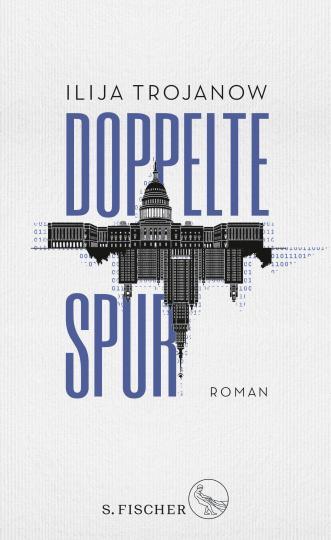 Ilija Trojanow: Doppelte Spur