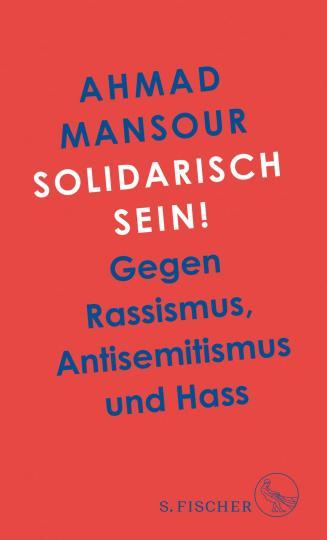 Ahmad Mansour: Solidarisch sein!