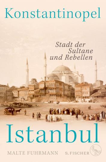 Malte Fuhrmann: Konstantinopel – Istanbul