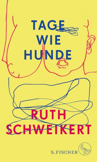 Ruth Schweikert: Tage wie Hunde