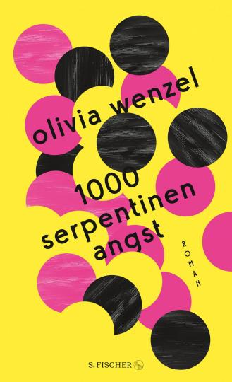 Olivia Wenzel: 1000 Serpentinen Angst