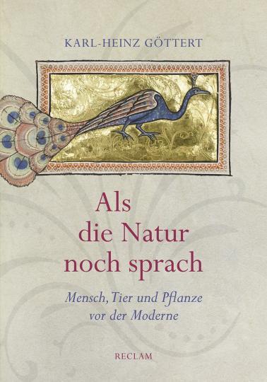 Karl-Heinz Göttert: Als die Natur noch sprach