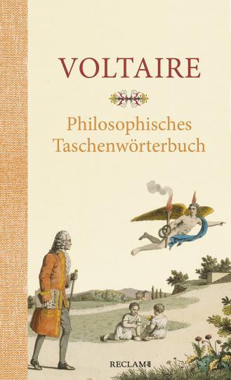 Voltaire: Philosophisches Taschenwörterbuch