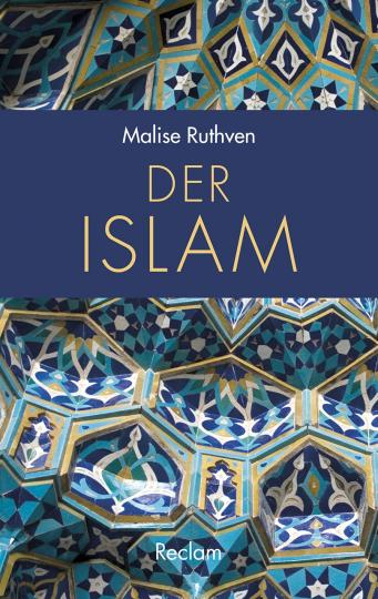 Malise Ruthven: Der Islam